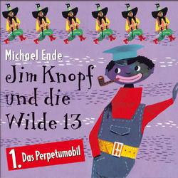 01: Jim Knopf und die Wilde 13 (Hörspiel) (Das Perpetumobil)