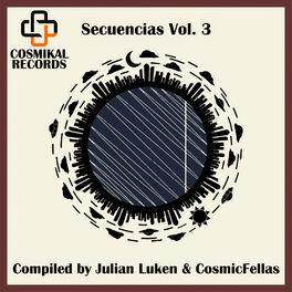 Album cover of Secuencias, Vol. 3, Compiled by Julian Luken & CosmicFellas
