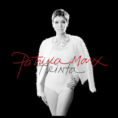 Baixar CD Trinta – Patricia Marx (2013) Grátis