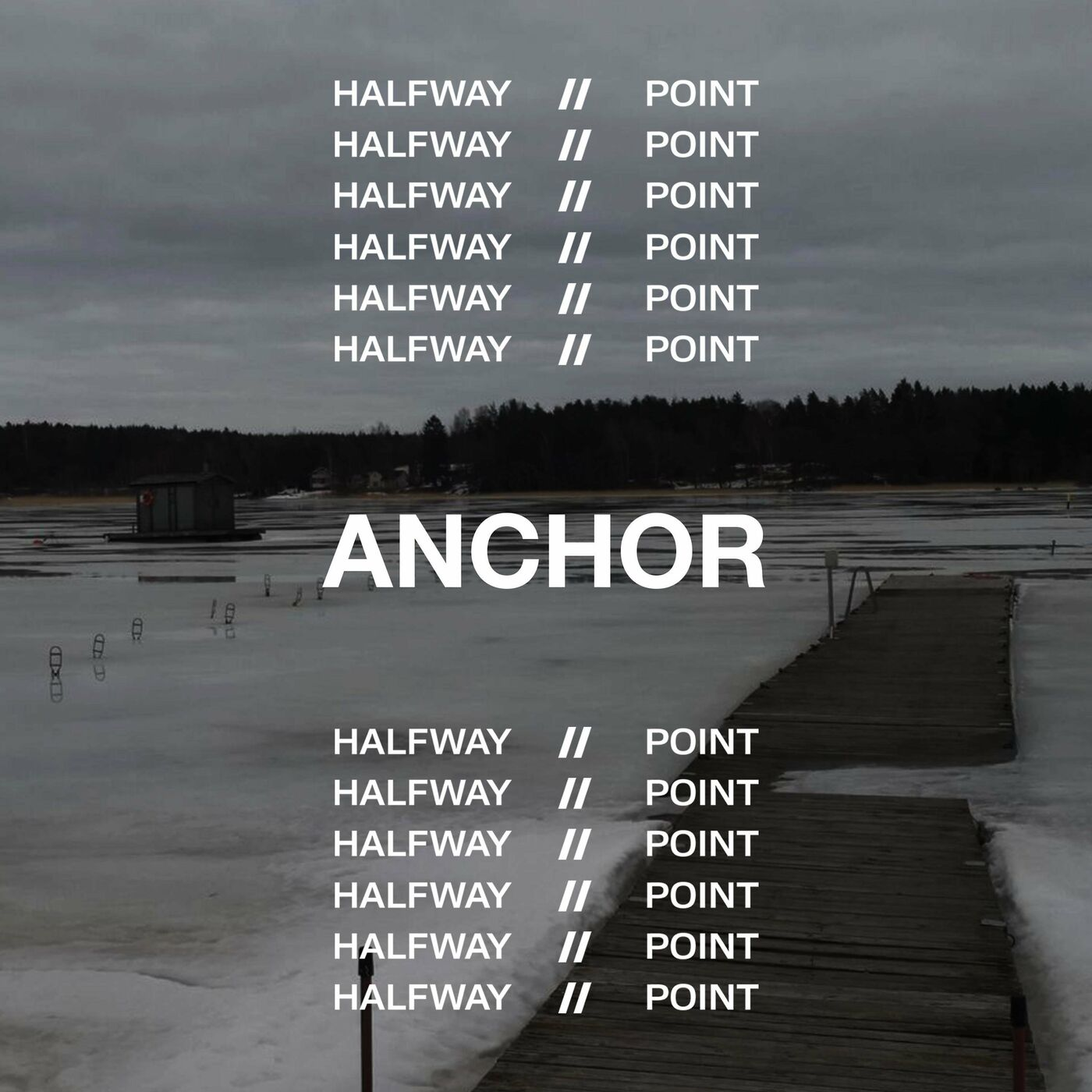 Halfway Point - Anchor [single] (2020)