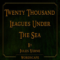 Twenty Thousand Leagues Under the Sea (By Jules Verne)