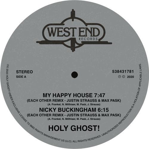 Holy Ghost! : My Happy House / Nicky Buckingham (Justin Strauss ...