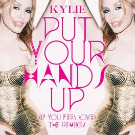 Album cover of Put Your Hands Up (If You Feel Love) (The Remixes)
