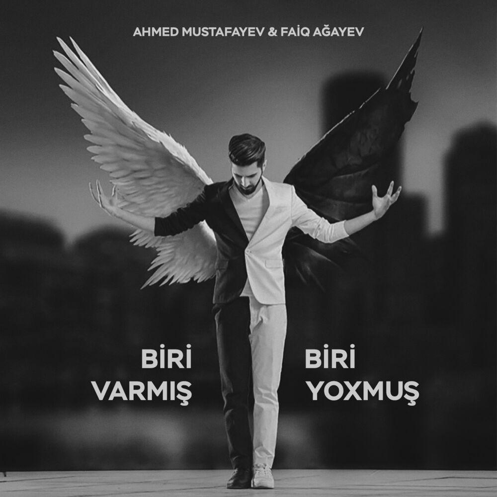 Ahmed Mustafayev - Biri Varmış, Biri Yoxmuş