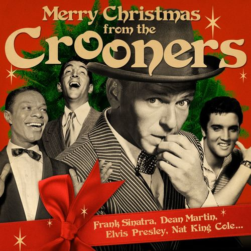 Christmas Playlists Merry Christmas From The Crooners Lyrics And Songs Deezer