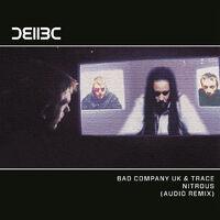 Nitrous - BAD COMPANY UK-DJ TRACE-AUDIO