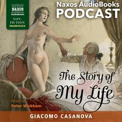 An Introduction to Giacomo Casanova's The Story of My Life (Unabridged) Audiobook