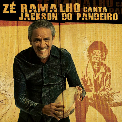 Baixar CD Zé Ramalho Canta Jackson do Pandeiro – Ze Ramalho (2010) Grátis
