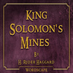 King Solomon's Mines (By H.Rider Haggard)