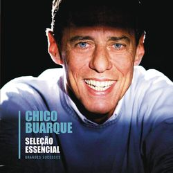 CD Chico Buarque - Seleção Essencial - Grandes Sucessos - Chico Buarque (2011) - Torrent download