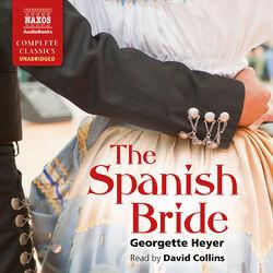 The Spanish Bride (Unabridged)
