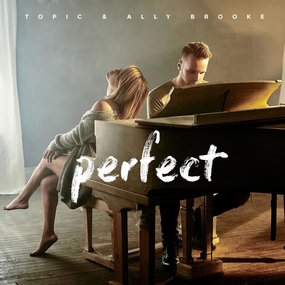 Baixar Perfect, Baixar Música Perfect - Topic, Ally Brooke 2018, Baixar Música Topic, Ally Brooke - Perfect 2018