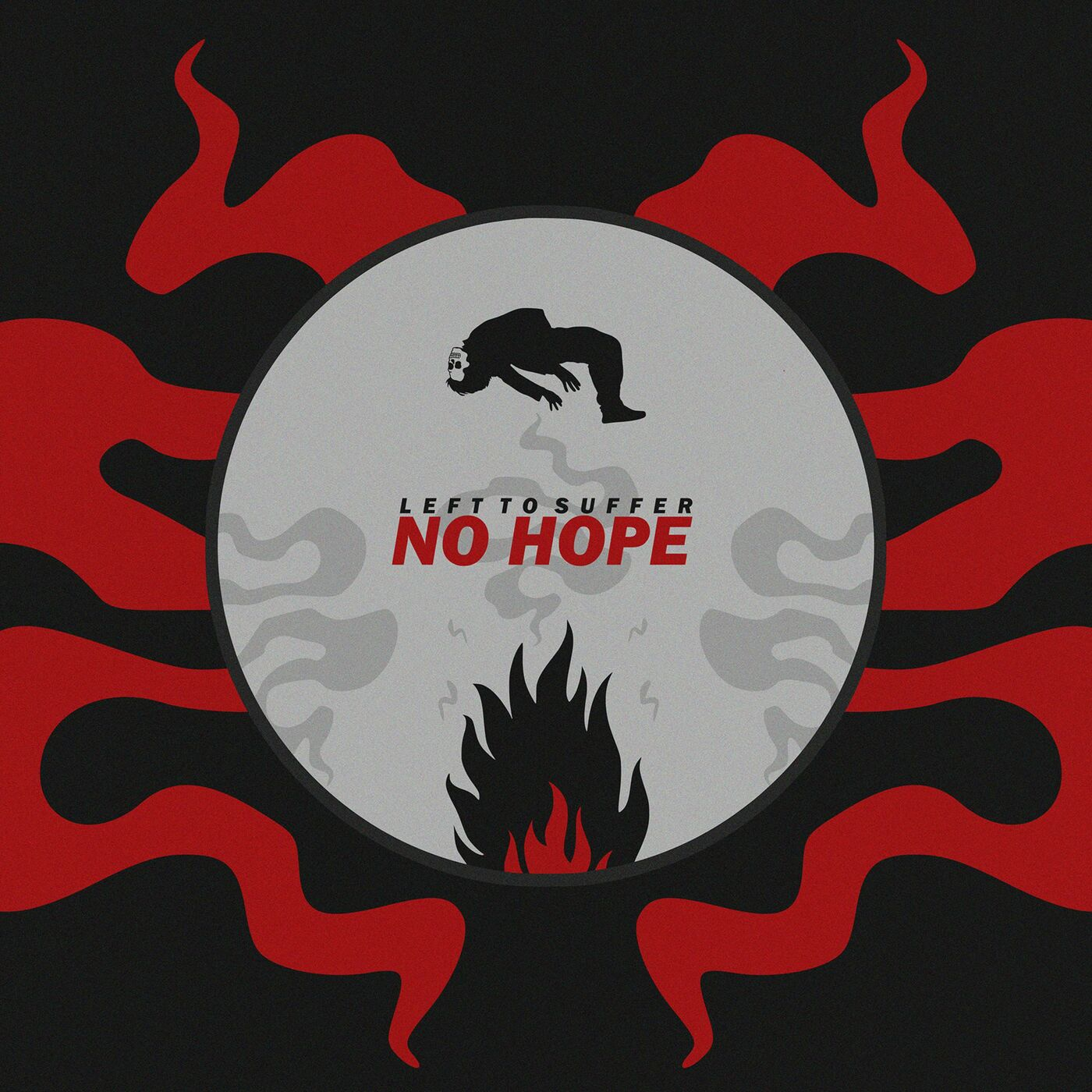 Left to Suffer - No Hope [single] (2019)