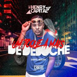 Música Um Toque a Mais de Deboche - Mc Henry da Capital (2020) Download
