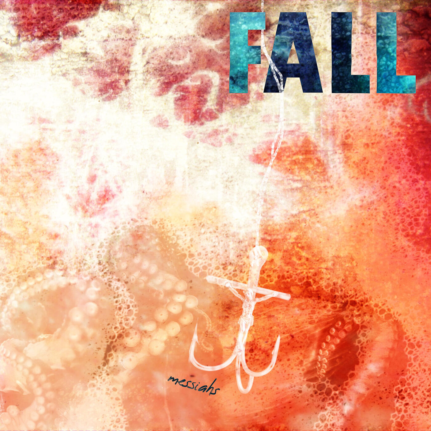 Fall - Messiahs (2020)