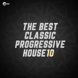Album cover of The Best Classic Progressive House, Vol 10
