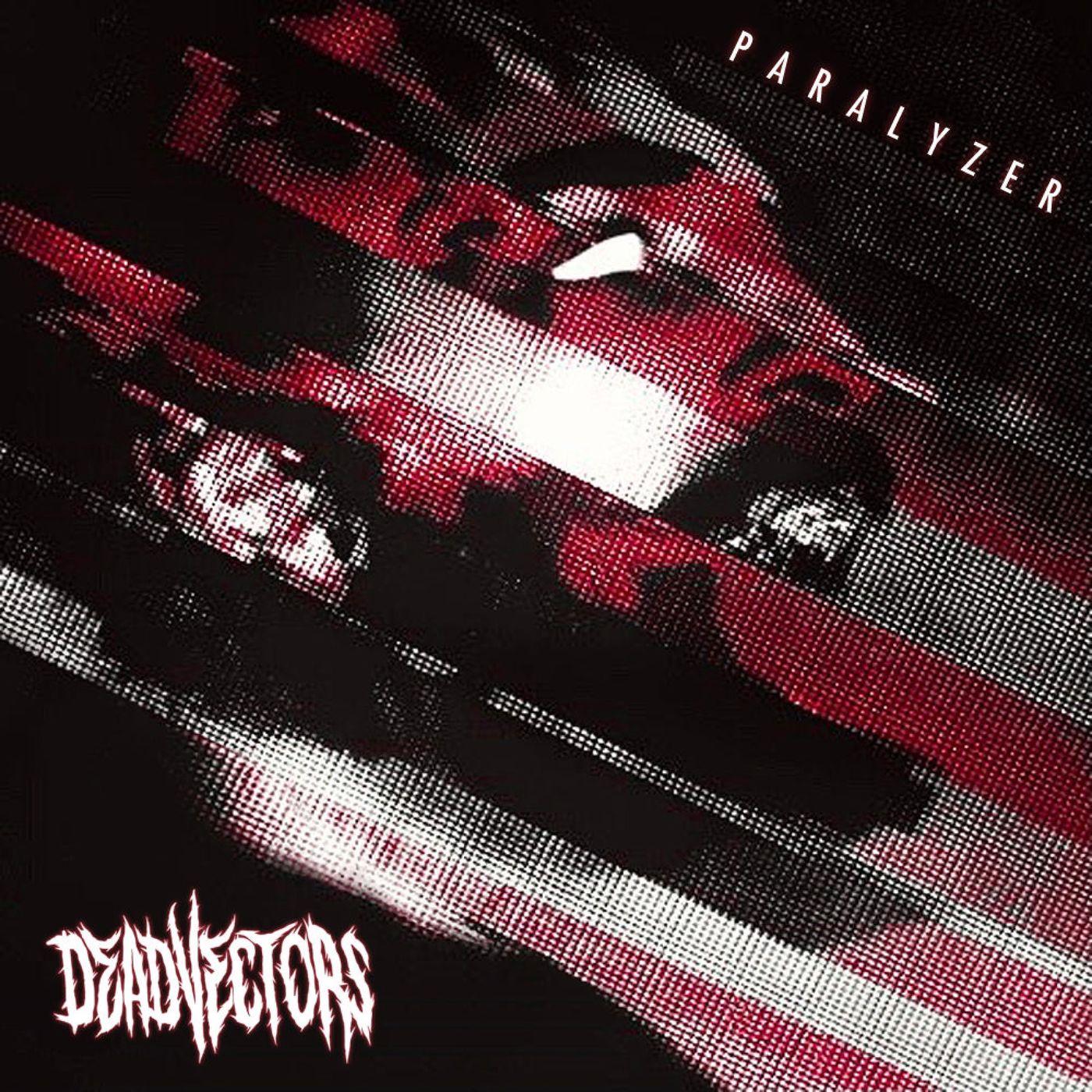 DeadVectors - Paralyzer [EP] (2021)