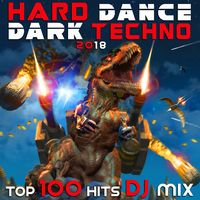 Various Artists: Hard Dance Dark Techno 2018 Top 100 Hits DJ