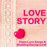 Piano Love Songs Classic Easy Listening Piano Instrumental