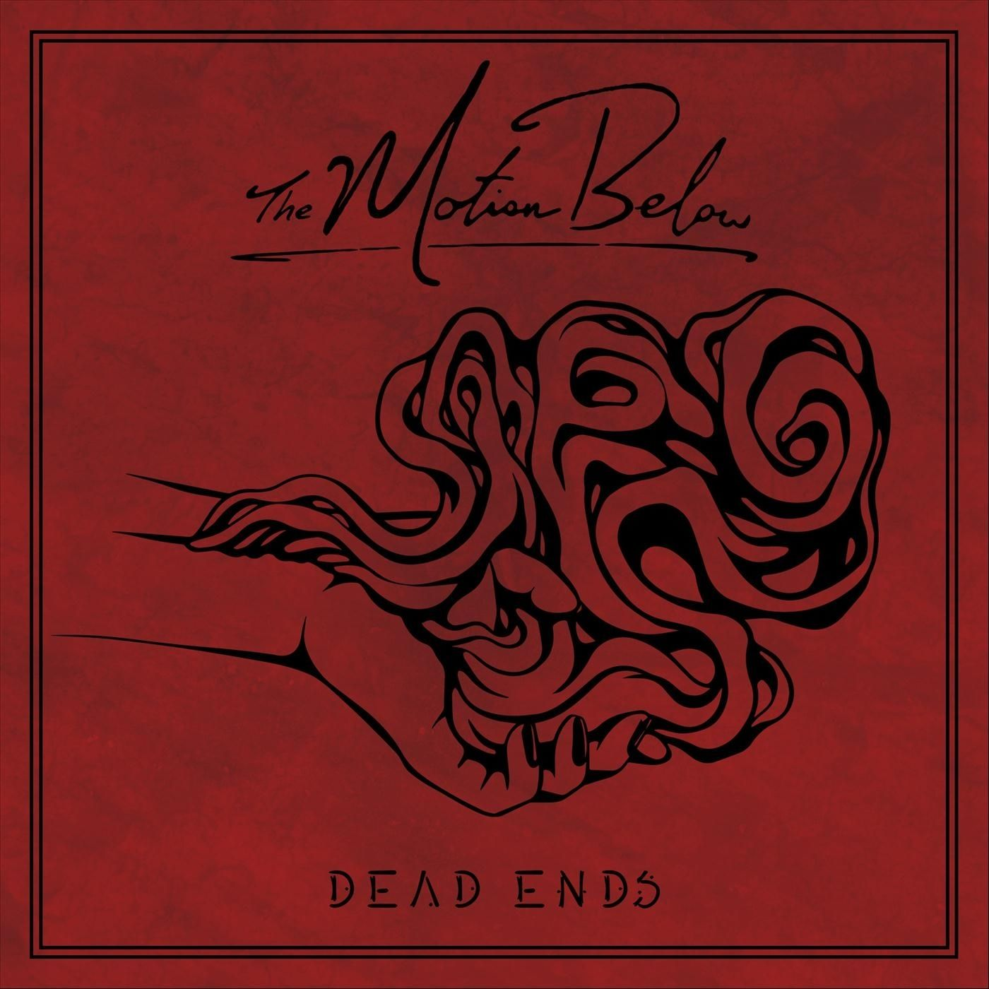 The Motion Below - Dead Ends [single] (2020)