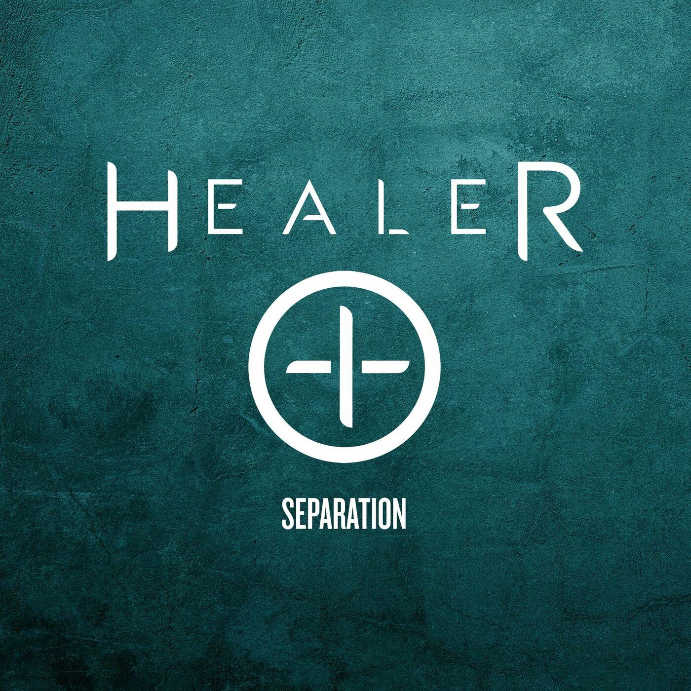Healer - Separation [single] (2020)