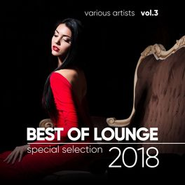 Various Artists - Best of Lounge 2018 (Special Selection), Vol. 3