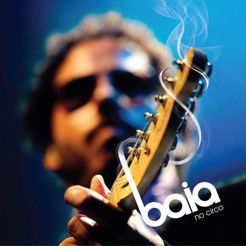 Baixar CD Baia No Circo – Baia (2010) Grátis