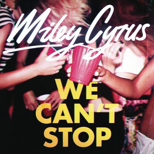 Baixar Single We Can\'t Stop – Miley Cyrus (2013) Grátis