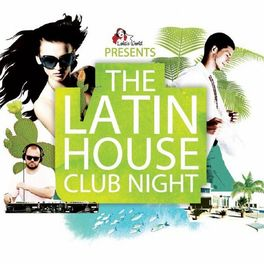 Album cover of The Latin House Club Night
