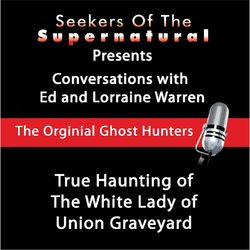 True Haunting of the White Lady of Union Graveyard