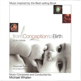 Michael Whalen - From Conception to Birth: A Life Unfolds