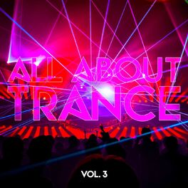 Album cover of All About Trance, Vol. 3