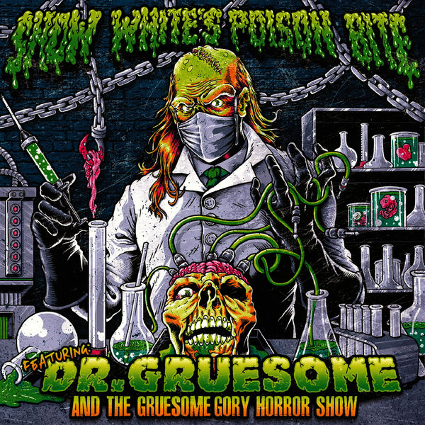 Snow White's Poison Bite - Featuring: Dr. Gruesome and the Gruesome Gory Horror Show (2013)