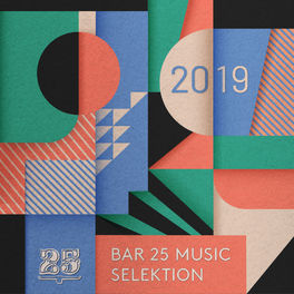 Album cover of Bar 25 Music presents: Selektion 2019