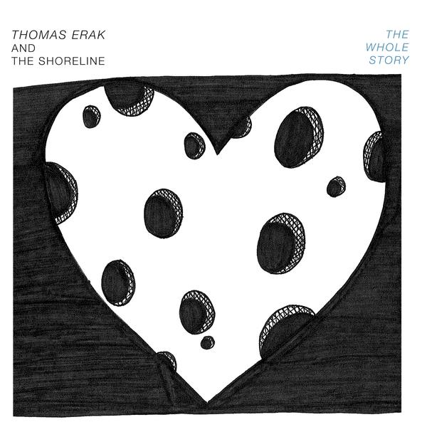 Thomas Erak and The Shoreline - The Whole Story [EP] (2018)