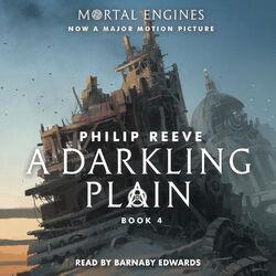 A Darkling Plain - Mortal Engines, Book 4 (Unabridged) Hörbuch kostenlos