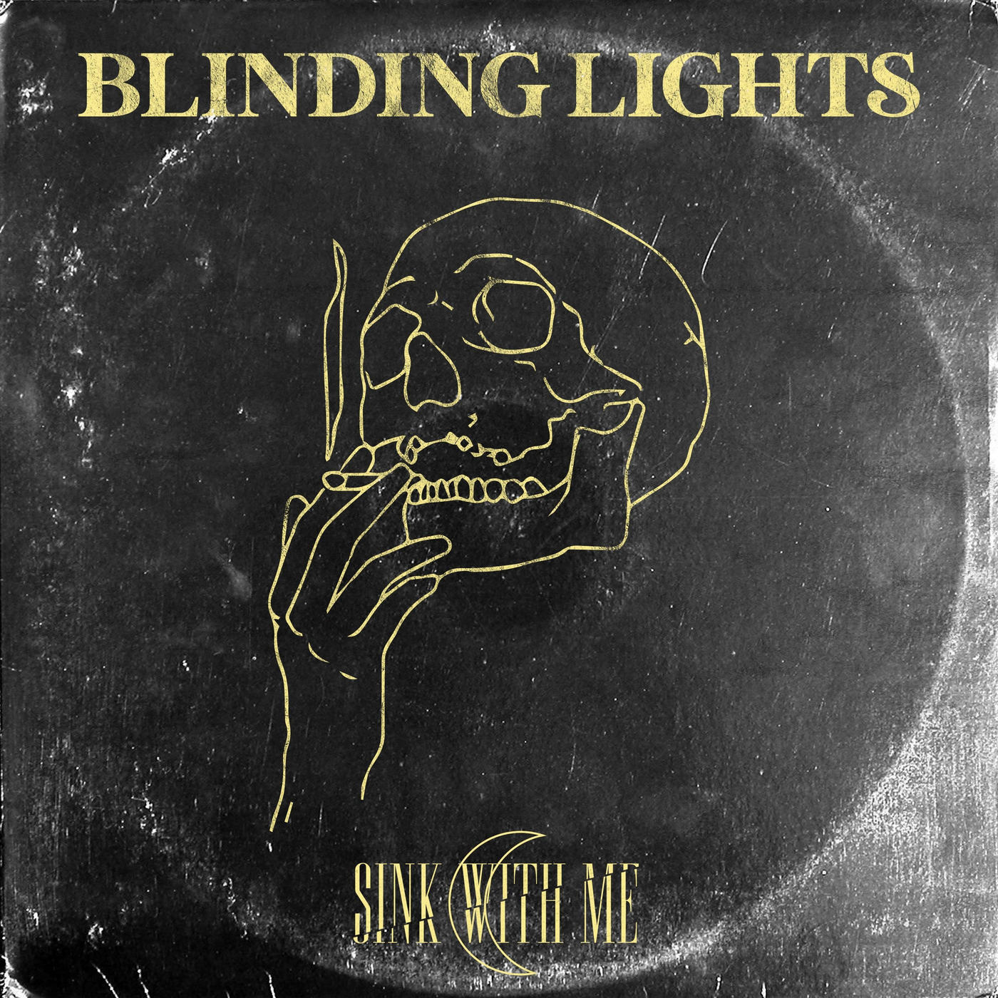 Sink With Me - Blinding Lights [single] (2020)