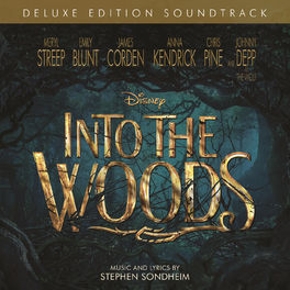 Album cover of Into the Woods (Original Motion Picture Soundtrack/Deluxe Edition)