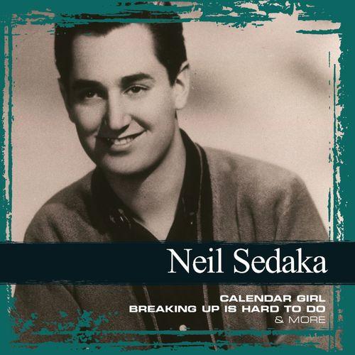 Neil Sedaka Calendar Girl.Neil Sedaka Calendar Girl Remastered Listen On Deezer