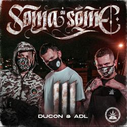 Pineapple StormTv, Ducon, ADL – Soma ou Some 3 CD Completo
