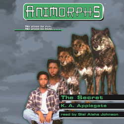 The Secret - Animorphs, Book 9 (Unabridged) Audiobook