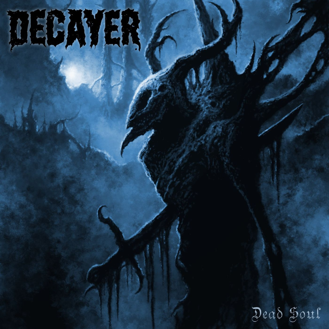 Decayer - Dead Soul [single] (2021)