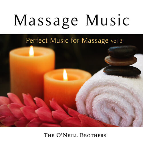 the oneill brothers massage music perfect music for