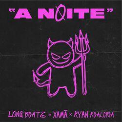 Long beatz, Xamã, Ryan Realcria – A Noite 2020 CD Completo