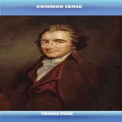 Common Sense By Thomas Paine (YonaBooks)