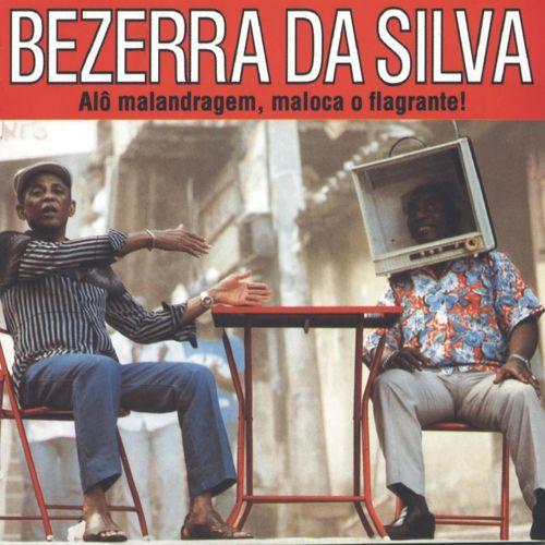 Baixar CD Alô Malandragem Maloca o Flagrante – Bezerra Da Silva (2000) Grátis