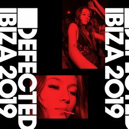 Album cover of Defected Ibiza 2019 (DJ Mix)