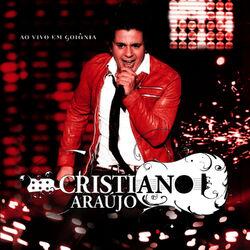 Cristiano Araújo – Ao Vivo Em Goiânia 2012 CD Completo