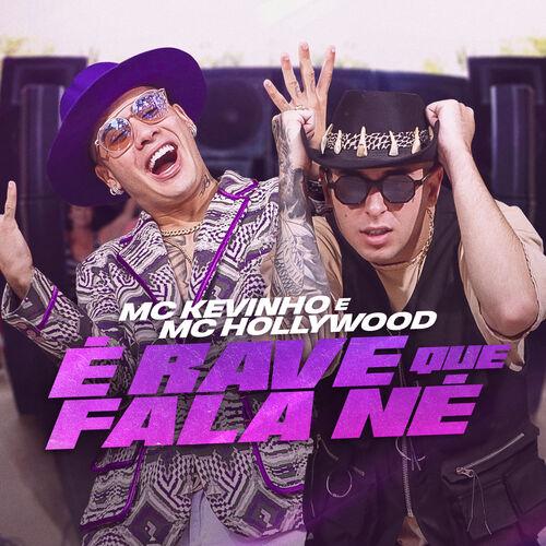 Baixar Música É rave que fala né – MC Hollywood, Mc Kevinho (2019) Grátis