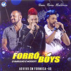 Forró Boys – Uma Nova História (O Barulho É Nosso) [Ao Vivo em Formosa – GO] 2018 CD Completo